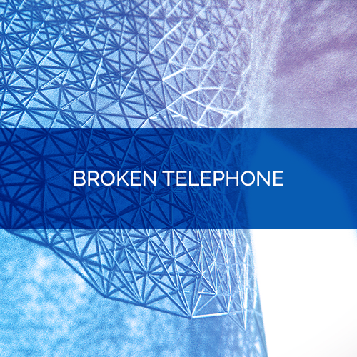 Broken Telephone