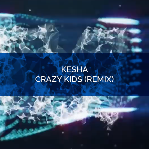 Kesha Crazy Kids Remix