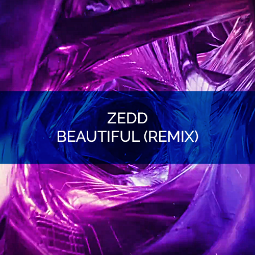 Zedd Beautiful Remix